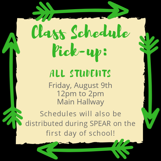 Schedule Pick Up Friday Noon-2:00 pm in the main hallway.