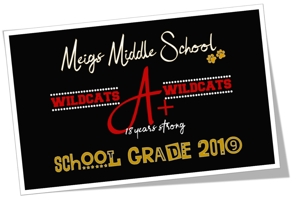 "Picture of a postcard saying ""Meigs Middle School Wildcats A+ 18 years strong school grade 2019"""